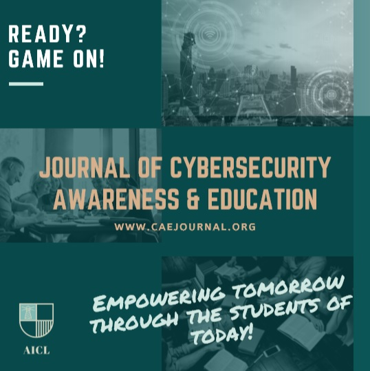 The Journal of Cybersecurity Awareness and Education Issue 1 Volume 1